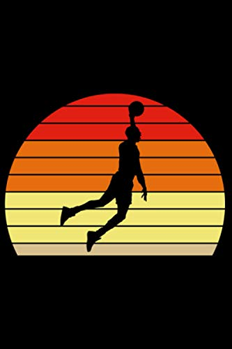 Basketball Sonnenuntergang Sunset Vintage Retro: DIN A5 Liniert 120 Seiten / 60 Blätter Notizbuch Notizheft Notiz-Block Motive für Basketballspieler Basketballer Sport