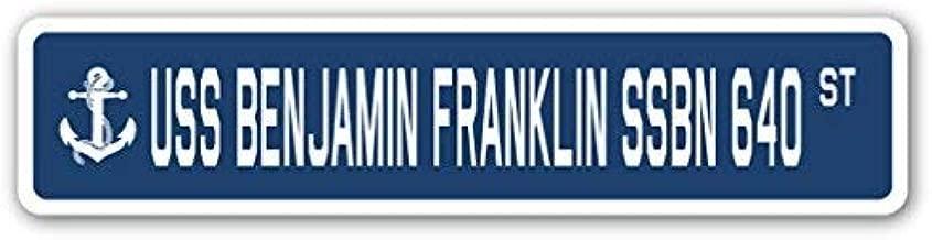 Cheyan USS Benjamin Franklin SSBN 640 Street Sign Navy Ship Veteran Sailor Vet USN Gift Metal Sign 4