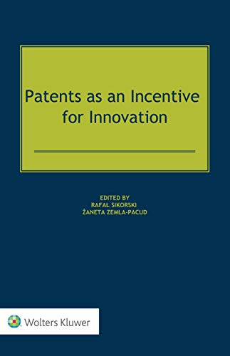 Patents as an Incentive for Innovation (English Edition)