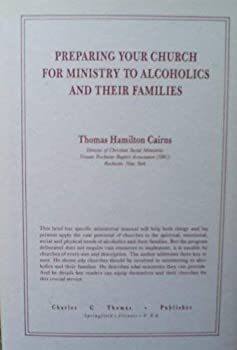 Hardcover Preparing Your Church for Ministry to Alcoholics and Their Families Book