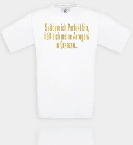 Comedy Shirts T-shirt unisexe avec inscription « Seitdem ich Perfekt bin, hält sich meine Arroganz in Grenzen... » Disponible en différentes couleurs XL Blanc/doré