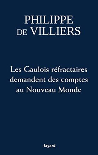 bon comparatif Les Gaulois rebelles appellent le Nouveau Monde responsable un avis de 2021