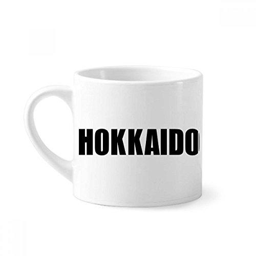 DIYthinker Hokkaido Japan Stadt Name Mini-Kaffeetasse Weiße Keramik Keramik-Schale mit Griff 6 Unzen Geschenk Mehrfarbig
