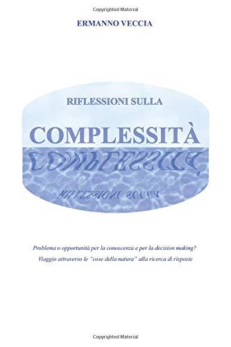 Riflessioni sulla complessità