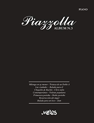 PIAZZOLLA ALBUM N.3: partituras para piano (Spanish Edition)