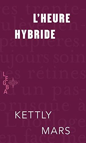 L'heure hybride (LEGBA)