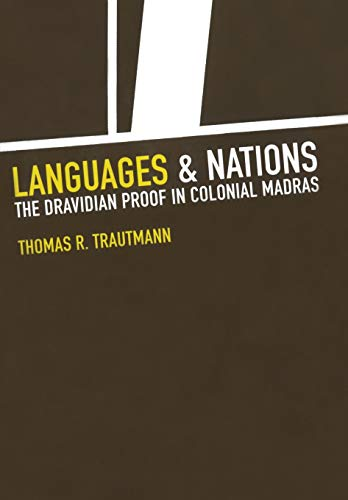 Languages and Nations: The Dravidian Proof in Colonial...
