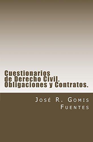 Cuestionarios de Derecho Civil para estudiantes y opositores. Obligaciones y Contratos.: Test de Derecho Civil: Volume 1