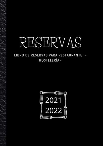 Libro de Reservas para Restaurantes - Hostelería: Organizador de reservas para restaurantes, bares, cafeterías, hoteles, pizzerías, pubs o bistros. Modelo ECO 250 Páginas