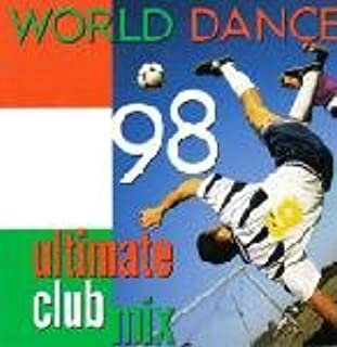 World Dance 98 Ultimate Club Mix