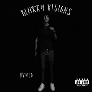 Blurry Visions