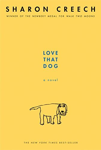 Love That Dog by Creech, Sharon [Paperback (2001)]