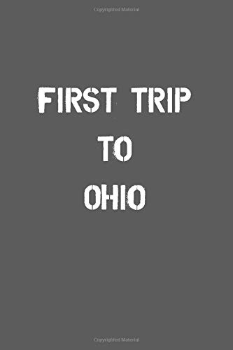First Trip To Ohio