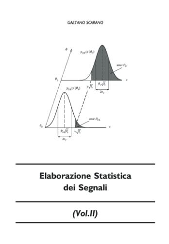 Elaborazione Statistica dei Segnali (vol.II)
