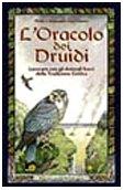 L'oracolo dei druidi. Lavorare con gli animali sacri della tradizione celtica