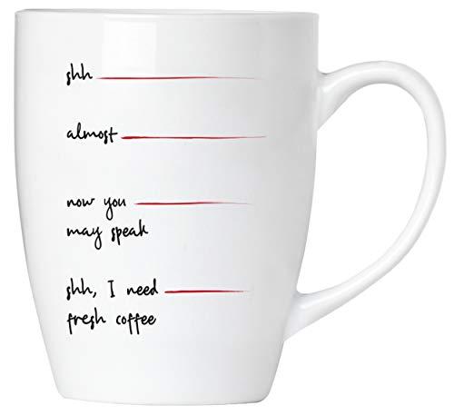 BRUBAKER - Shh, I need fresh coffee - Kaffeetasse aus Keramik - 300 ml - Kaffeebecher