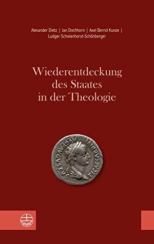 Wiederentdeckung des Staates in der Theologie