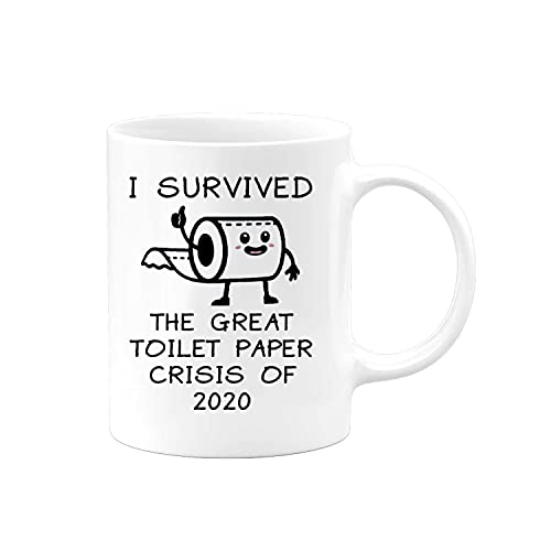 I Survived The Great Toilet Paper Crisis Of 2020   Quarantine Gifts Funny Hilarious Novelty Coffee Mug Cup   Gag Gift Joke Christmas White Elephant Present Birthday
