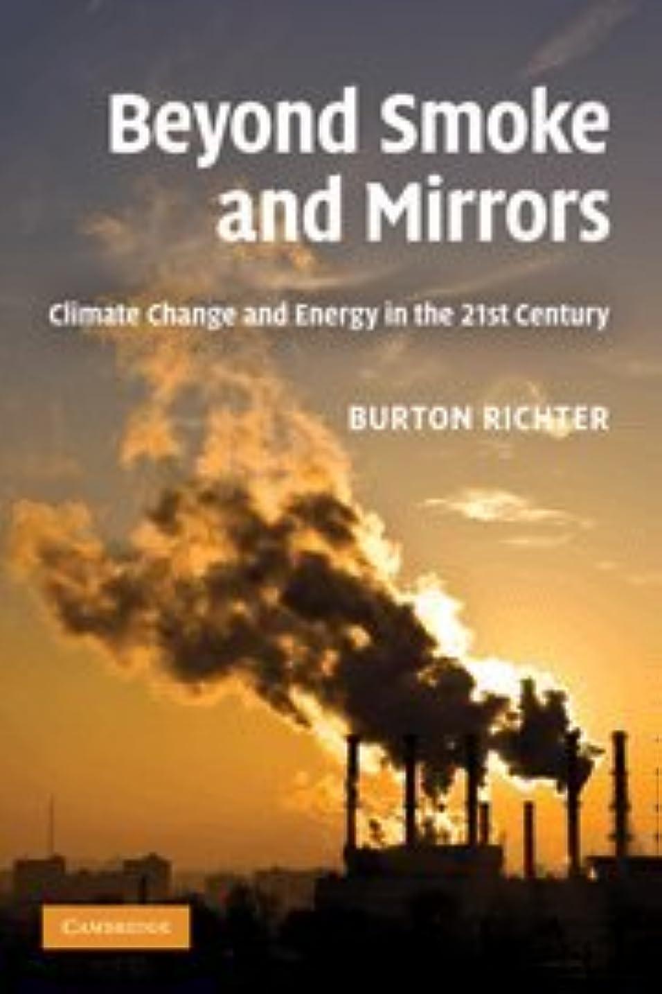 歯一緒にやるBeyond Smoke and Mirrors: Climate Change and Energy in the 21st Century