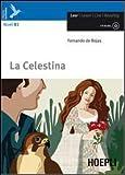 La Celestina. Con CD Audio. Con espansione online [Lingua spagnola]