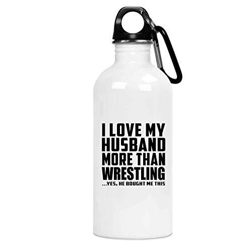 Designsify I Love My Husband More Than Wrestling - Water Bottle Wasserflasche Edelstahl Isoliert Thermosflasche - Geschenk zum Geburtstag Jahrestag Weihnachten Valentinstag