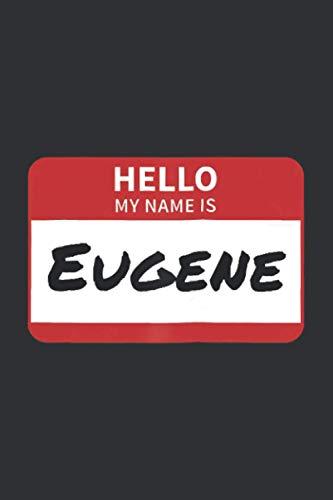 Hello, My Name Is Evgene (Dream Journal): Notebook Journal Never Stop Dreaming, Dream Journal Notebook For Women