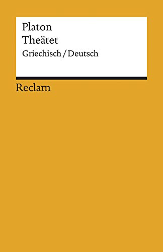 Theätet: Griechisch/Deutsch (Reclams Universal-Bibliothek)