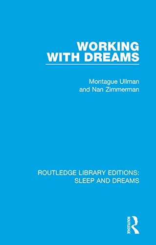 Working with Dreams (Routledge Library Editions: Sleep and Dreams) (English Edition)