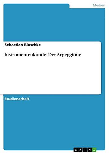 Instrumentenkunde: Der Arpeggione