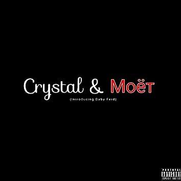 Crystal & Moet (feat. Baby Ferd)