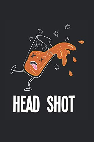 Diabetes Log Book: Drunk Beer Alcohol Headshot Fun Gift 120 Pages, 59 Weeks, 6X9 Inches, Blood Sugar & Hypertension Journal