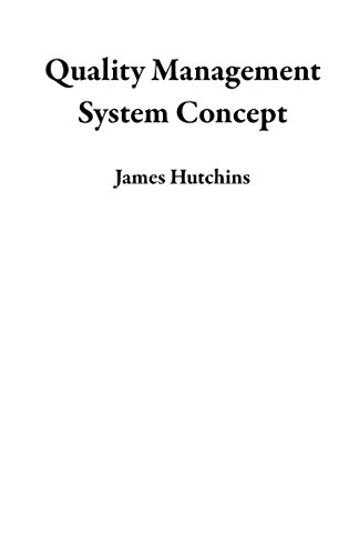 Quality Management System Concept (English Edition)