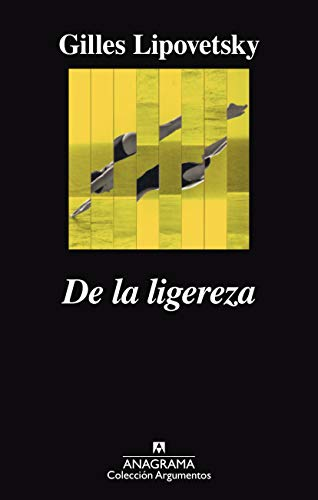 De la ligereza (Argumentos nº 501)
