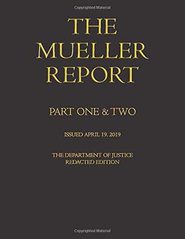 相対サイズ木曜日力The Mueller Report: Volumes I & II (Redacted version)