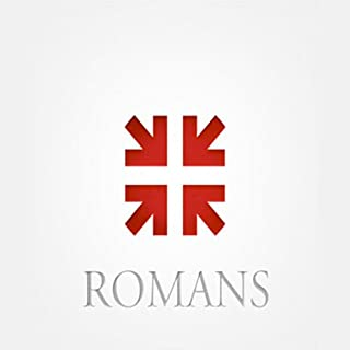 Romans: The Greatest Letter Ever Written audiobook cover art