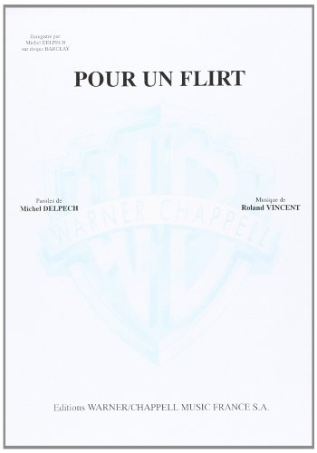 Delpech Michel Pour Un Flirt Voice & Piano Book