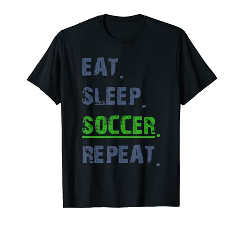 Funny Soccer graphic T Eat Sleep Soccer Repeat Soocer Playe T-Shirt
