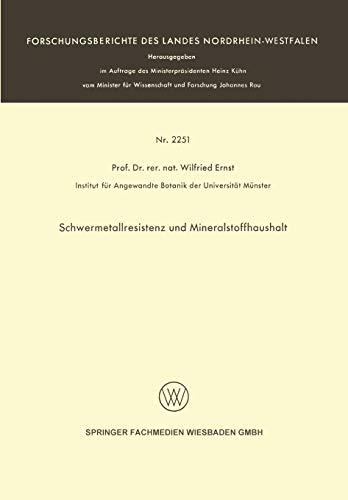 Schwermetallresistenz und Mineralstoffhaushalt (Forschungsberichte des Landes Nordrhein-Westfalen)