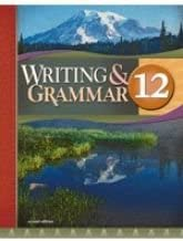 Writing and Grammar 12 for Christian Schools
