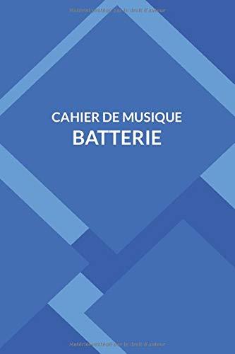 Cahier de Musique Batterie: Cahier de Solfège Batterie idéal pour Débutant - Confirmé | Carnet de Partitions vierge | 12 Portées par page | Composition Musicale