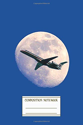 Composition Notebook: Fly Me To The Moon Writers Notebook for Schools, Teachers, Offices