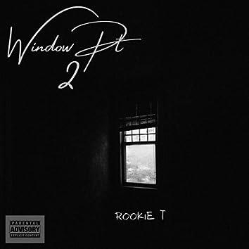 Window Pt. 2