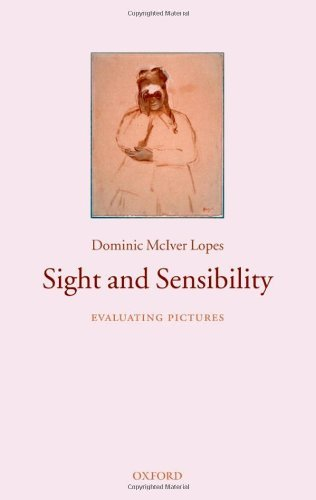 Sight and Sensibility: Evaluating Pictures (English Edition)