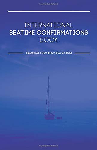 International Seatime Confirmations Book: Meilenbuch - Livre miles - Miles de libros