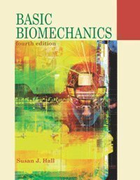 Basic Biomechanics - 4th edition