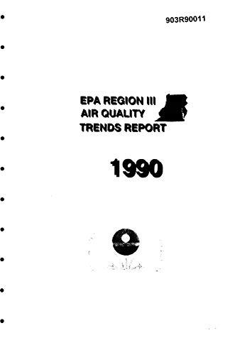 EPA Region 3 Air Quality Trends Report 1990 (English Edition)