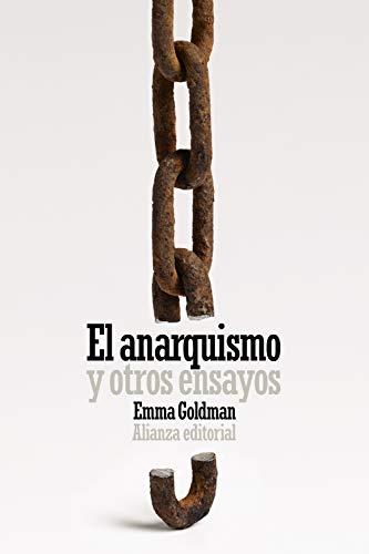 El anarquismo y otros ensayos (Libro bolsillo, Band 6309)