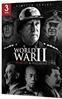 Heroes And Villains Of WWII