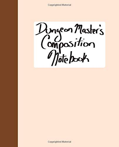 Dungeon Master's Composition Notebook: 7.5x9.25 Composition Notebook for DMs, Campaign Journal, Tabletop Roleplaying Game Diary for Dungeons & Dragons