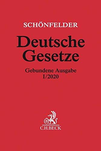 Deutsche Gesetze Gebundene Ausgabe I/2020: Rechtsstand: 16. Januar 2020